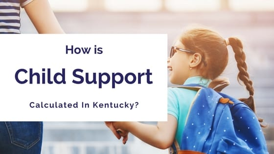 blog title - How Is Child Support Calculated In Kentucky