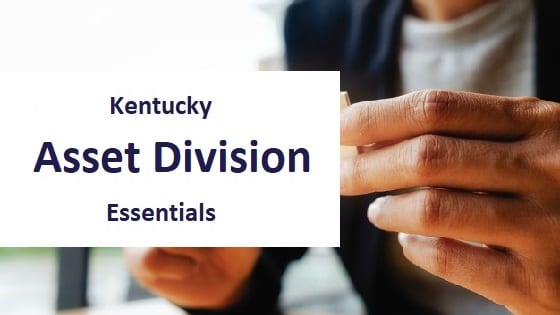 blog title - kentucky asset division essentials