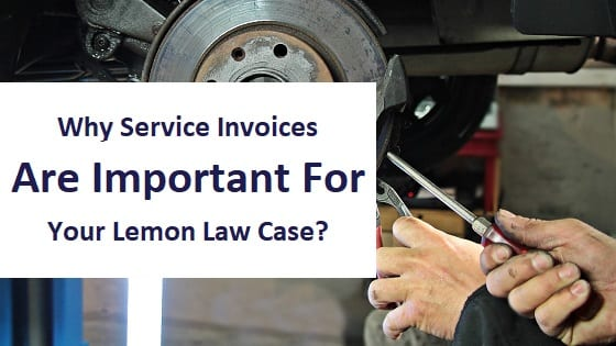 blog title - why service invoices are important for your lemon law case?