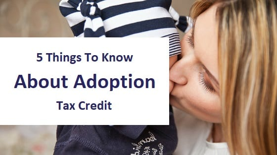 blog title - 5 things to know about adoption tax credit