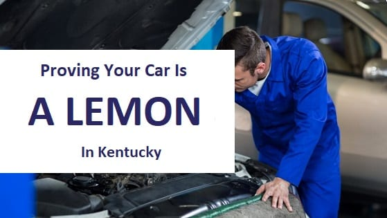 Blog Title - Proving your car is a lemon in kentucky